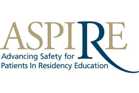 Advancing Safety for Patients in Residency Education (ASPIRE)