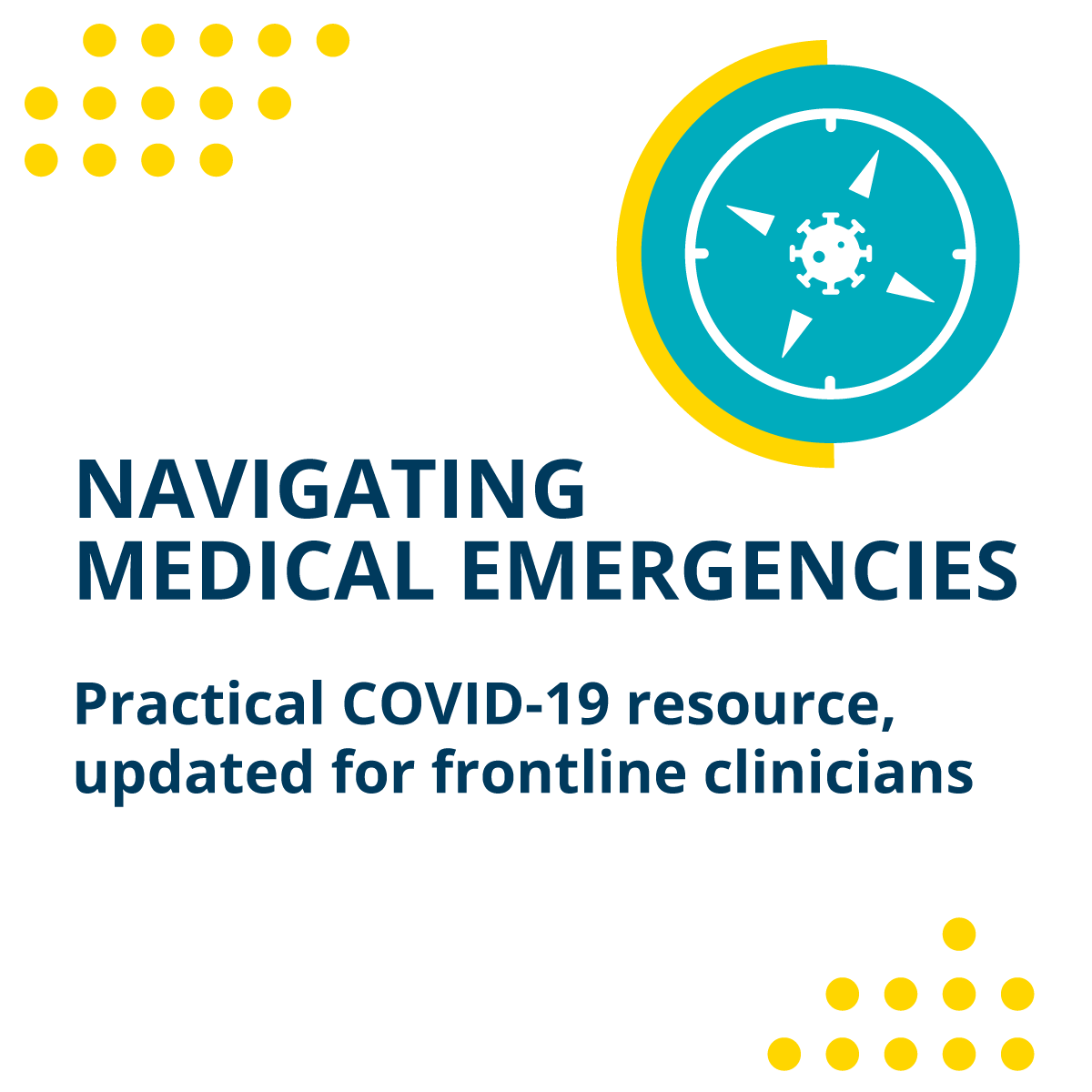 Navigating Medical Emergencies (NavME), practical resource updated for frontline clinicians.