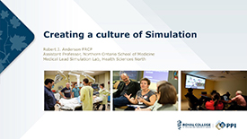 Creating a culture of simulation by Dr. Rober J. Anderson, FRCP