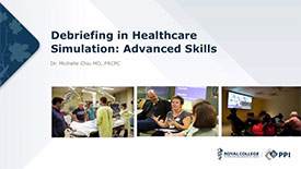 Simulation in Health Care: Debriefing in Healthcare Simulation Advanced Skills