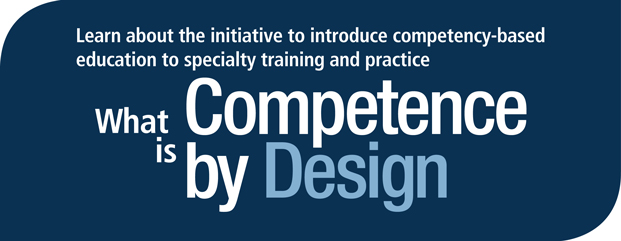 What is Competence by Design (CBD)?