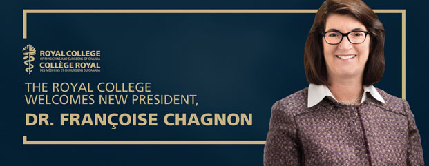 The Royal College welcomes new President Dr. Françoise Chagnon