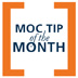 MOC Tip of the Month