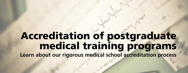 Accreditation of postgraduate medical education training programs