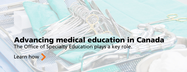 Advancing medical education in Canada